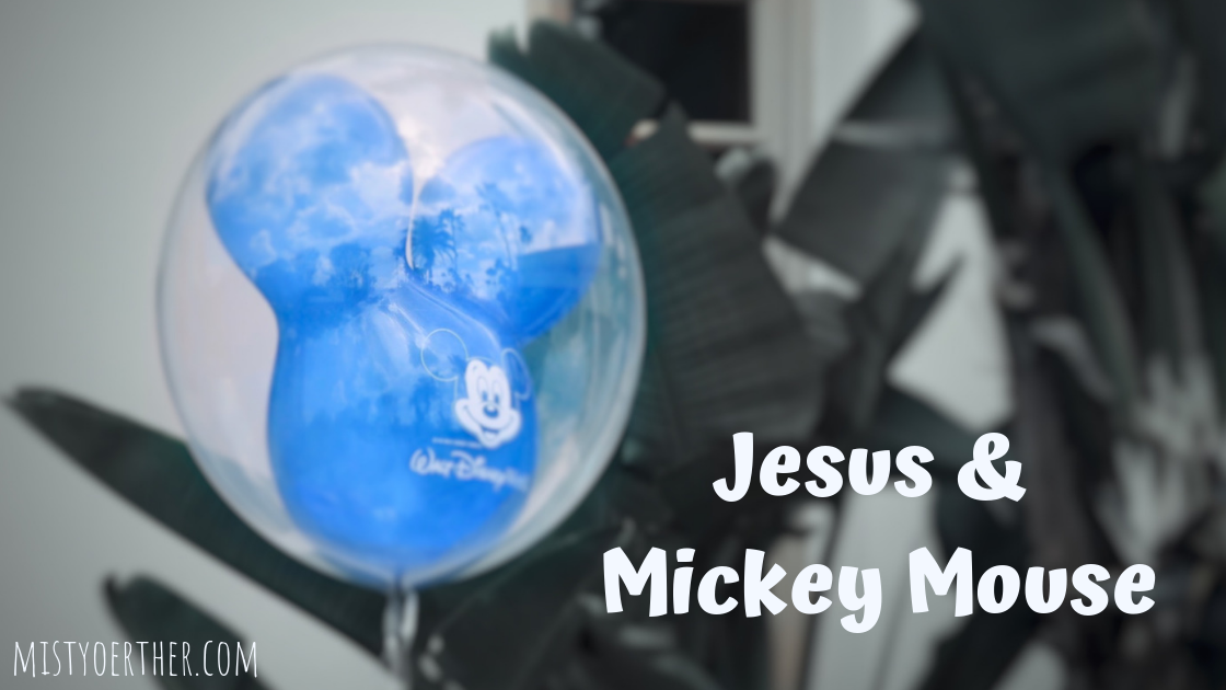 Jesus & Mickey Mouse